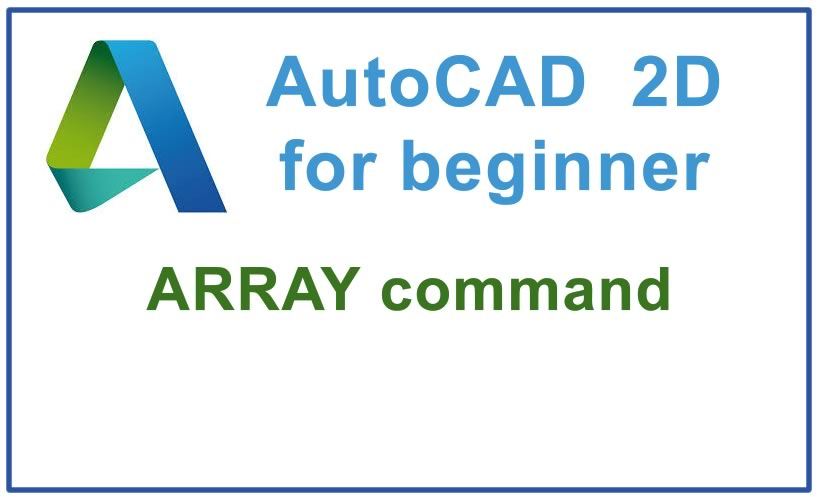 Photo of How to use ARRAY command