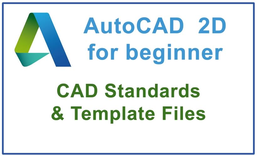 Photo of How to use CAD Standards & Template Files