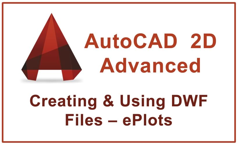 Photo of Creating & Using DWF Files – ePlots