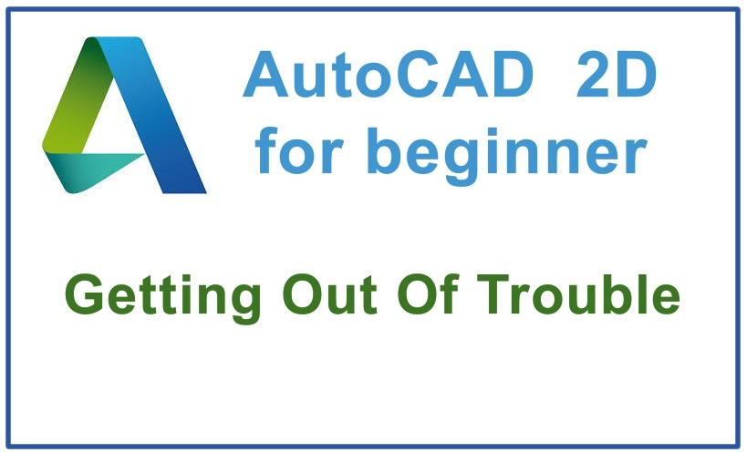 Photo of How to get Out Of Trouble in AutoCAD