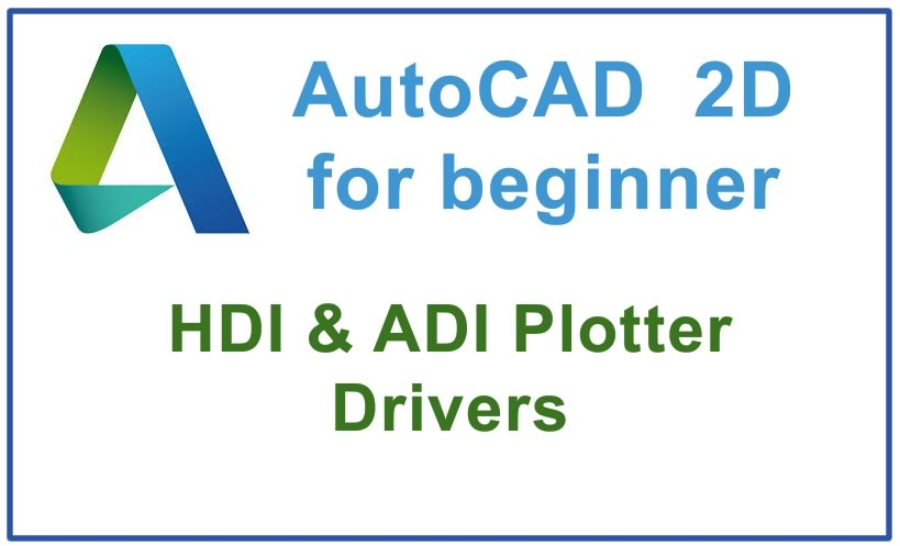 Photo of How to use HDI & ADI Plotter Drivers