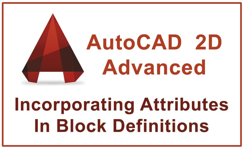 Photo of Incorporating Attributes In Block Definitions