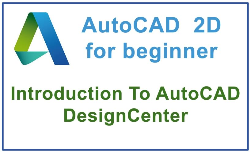 Photo of How to use AutoCAD DesignCenter