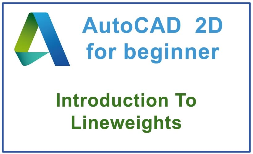 Photo of How to use Lineweights (Introduction)