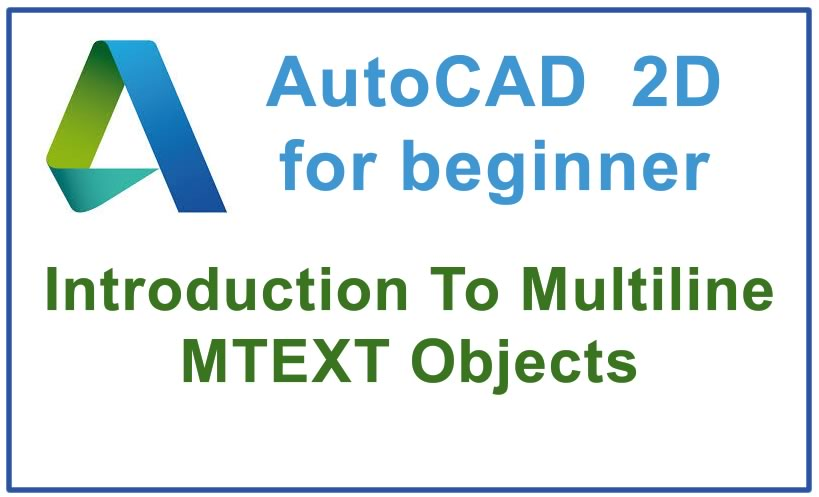 Photo of How to use Multiline MTEXT Objects