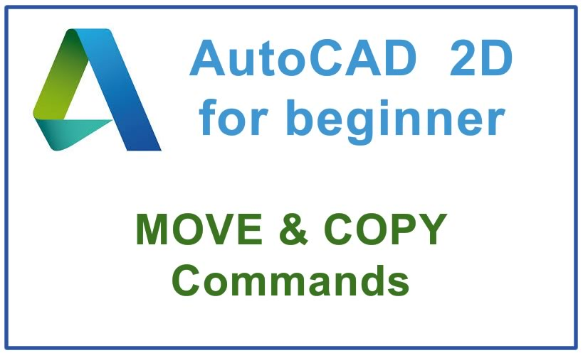 Photo of How to use MOVE & COPY Commands