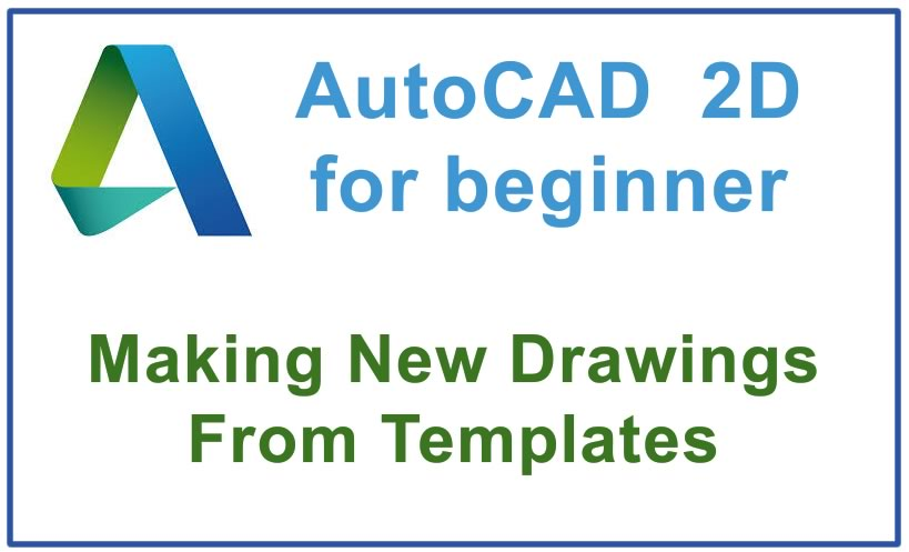 Photo of How to make New Drawings From Templates