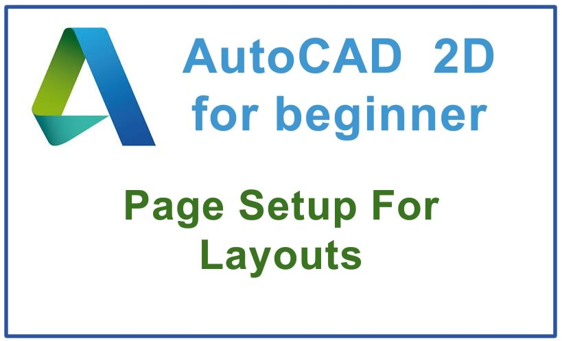 Photo of How to create a page Setup For Layouts