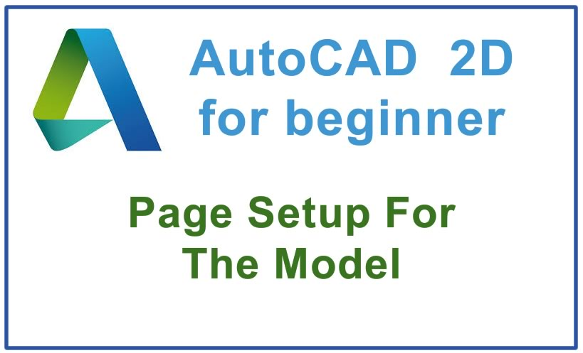 Photo of How to create a Page Setup For The Model