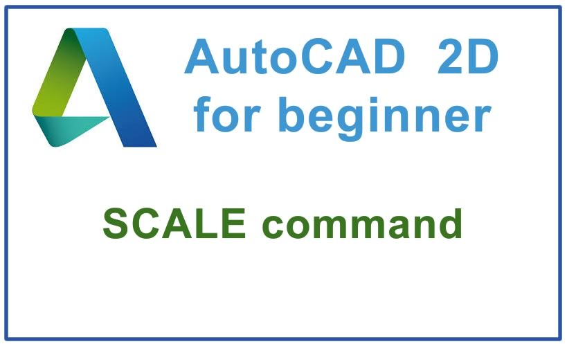 Photo of How to use SCALE command