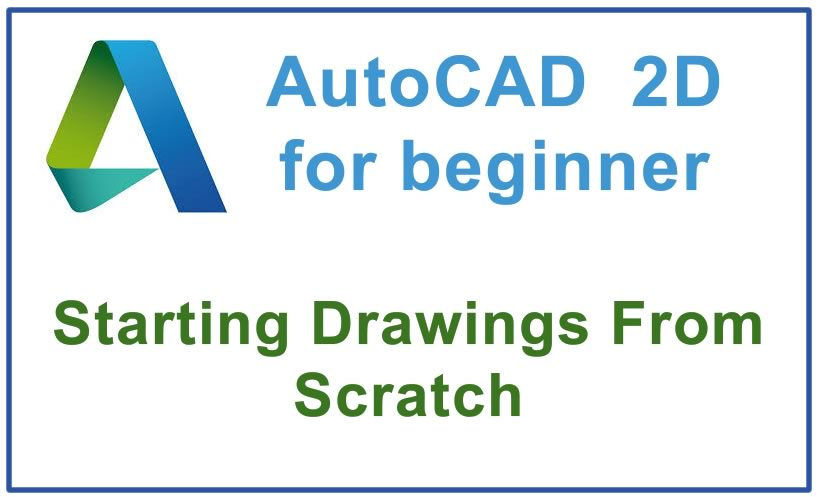 Photo of How to start Drawings From Scratch