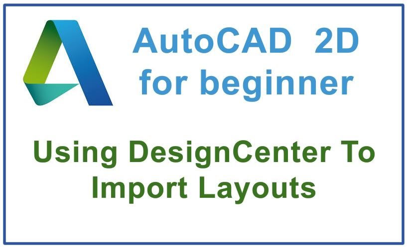 Photo of How to Use DesignCenter To Import Layouts
