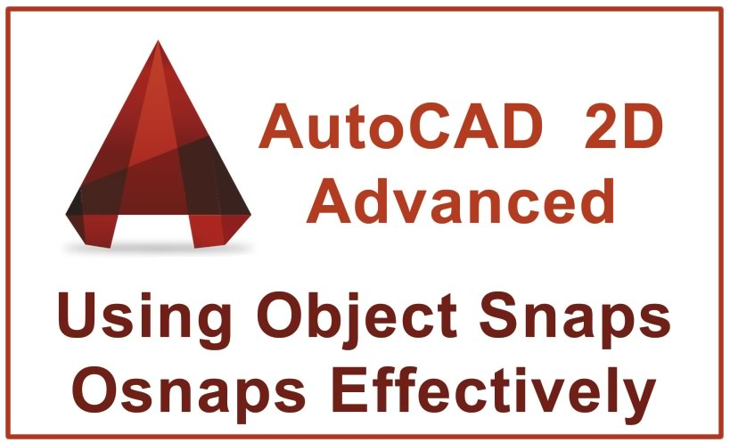 Photo of Using Object Snaps Osnaps Effectively