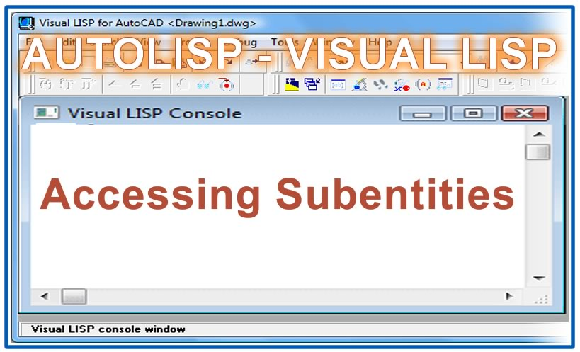 Photo of Accessing Subentities with autolisp in AutoCAD