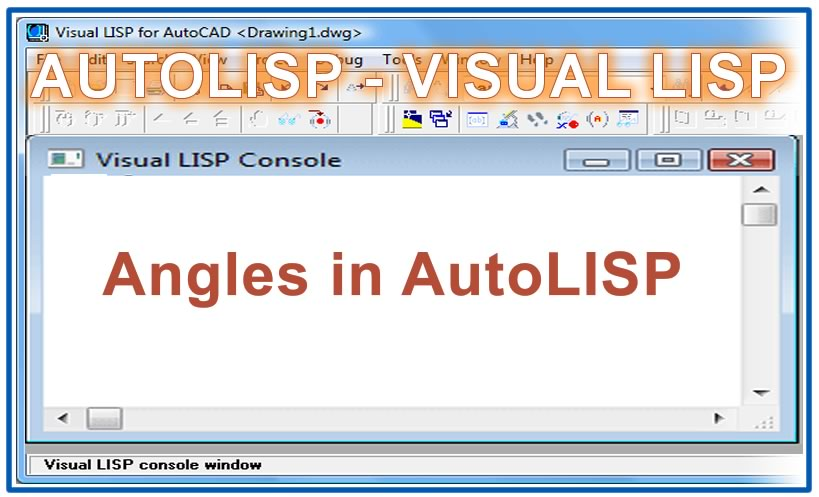 Photo of Angles in AutoLISP with autolisp in AutoCAD