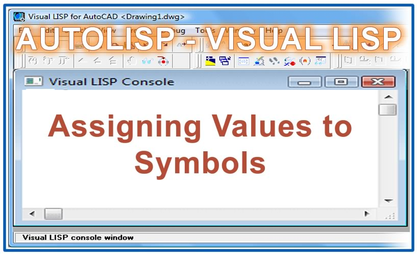 Photo of Assigning Values to Symbols with Autolisp