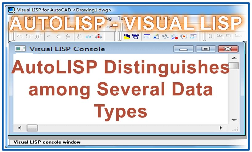 Photo of AutoLISP Distinguishes among Several Data Types
