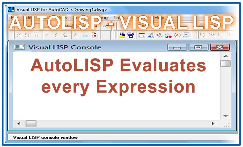 Photo of AutoLISP Evaluates every Expression