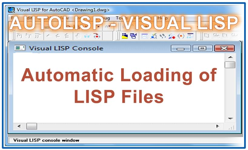 Photo of Automatic Loading of LISP Files