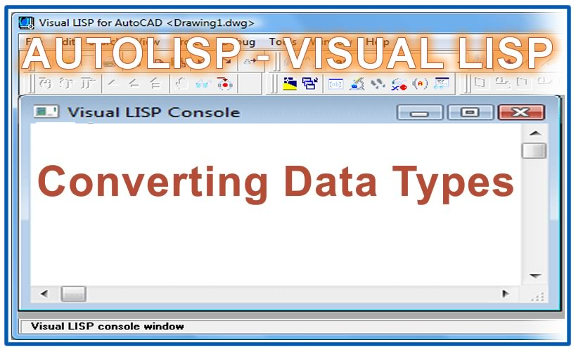 Photo of Converting Data Types with autolisp in AutoCAD