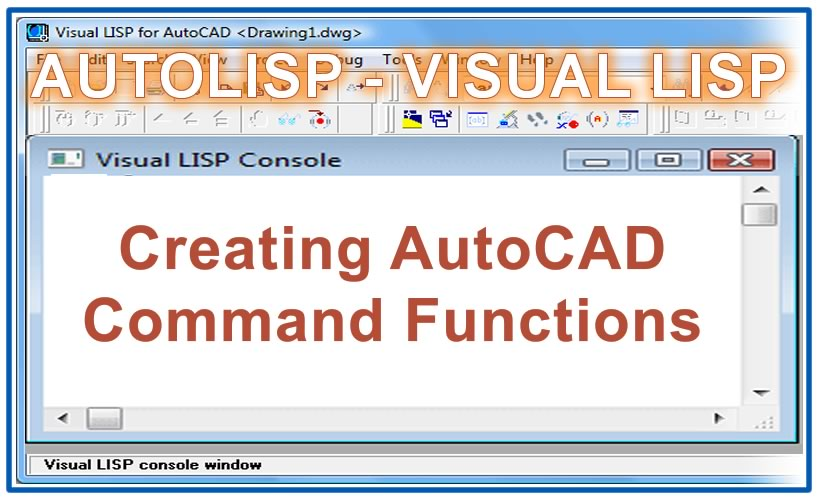 Photo of Creating AutoCAD Command Functions with autolisp