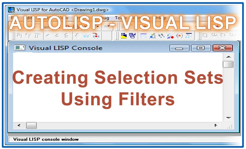 Photo of Creating Selection Sets Using Filters with autolisp in AutoCAD