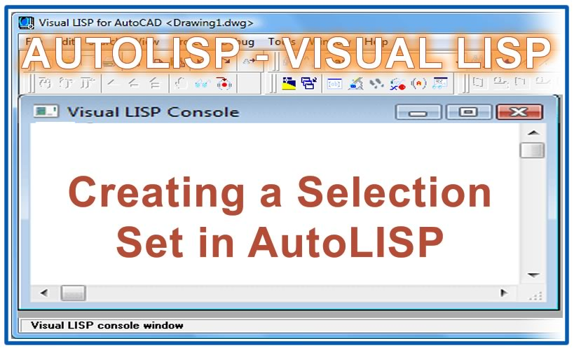 Photo of Creating a Selection Set in AutoLISP