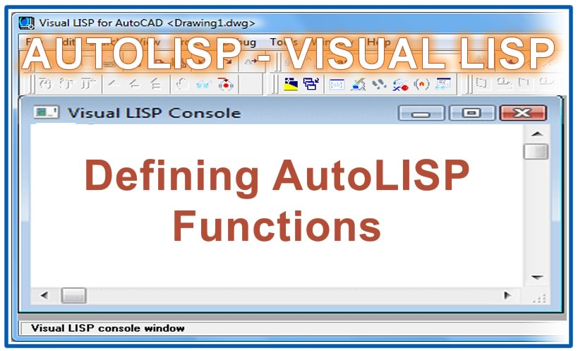 Photo of Defining AutoLISP Functions