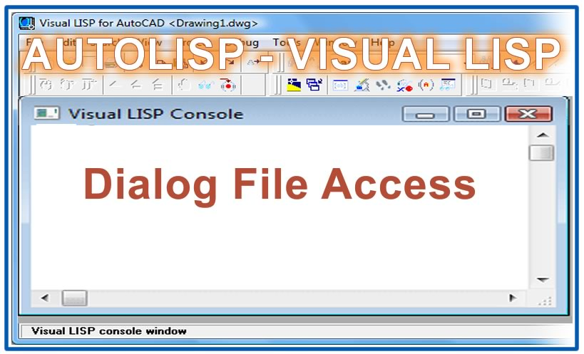 Photo of Dialog File Access with autolisp in AutoCAD