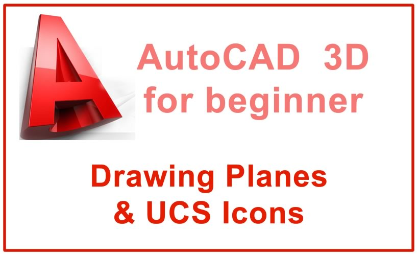 Photo of Drawing Planes & UCS Icons