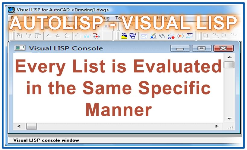 Photo of Every List is Evaluated in the Same Specific Manner in Autolisp
