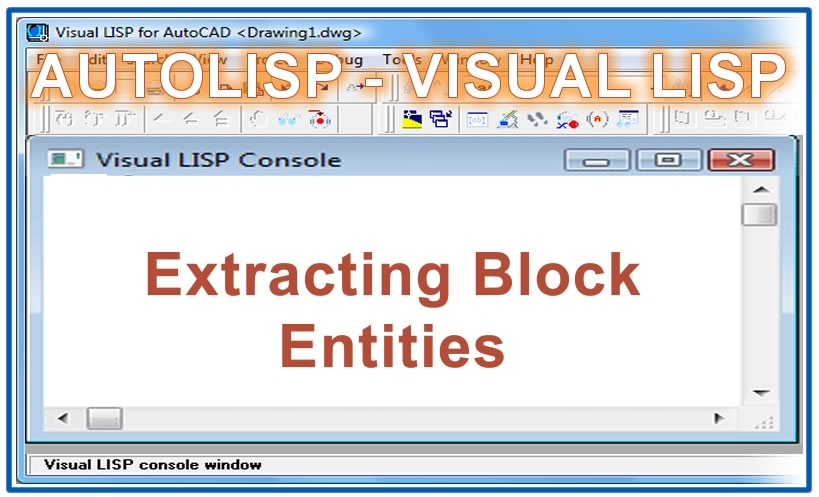 Photo of Extracting Block Entities with autolisp in AutoCAD