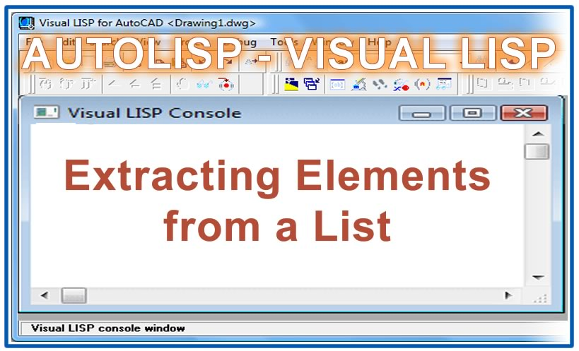 Photo of Extracting Elements from a List with autolisp in AutoCAD