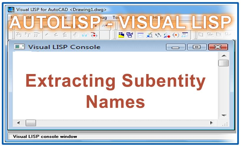 Photo of Extracting Subentity Names with autolisp in AutoCAD