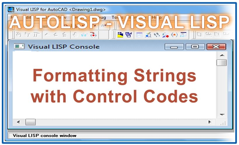 Photo of Formatting Strings with Control Codes with autolisp in AutoCAD