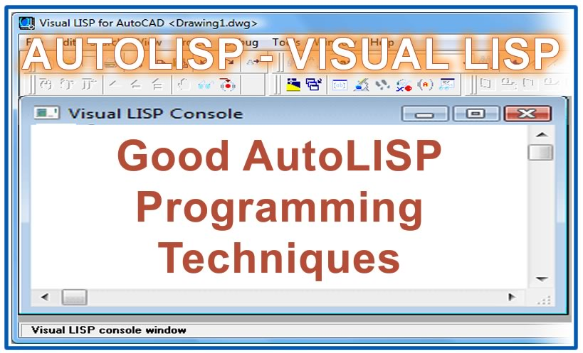 Photo of Good AutoLISP Programming Techniques