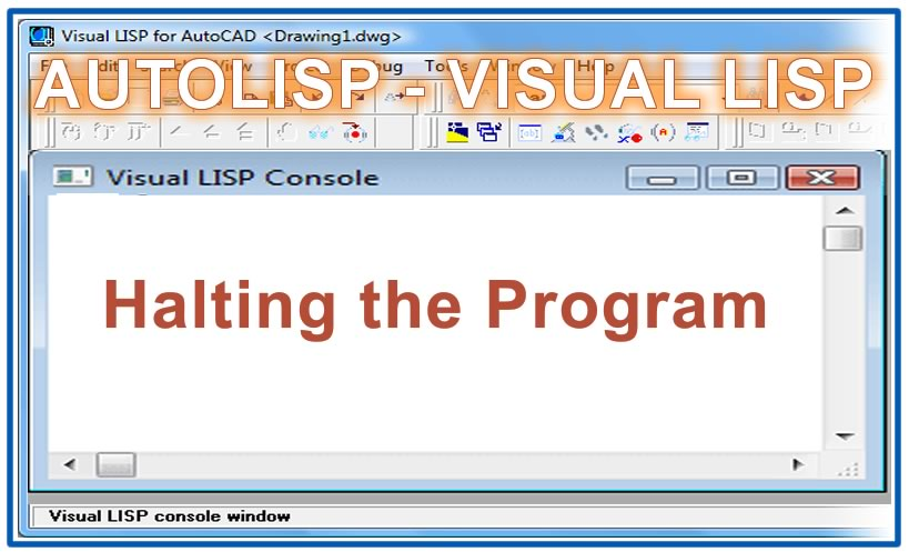 Photo of Halting the Program with autolisp in AutoCAD