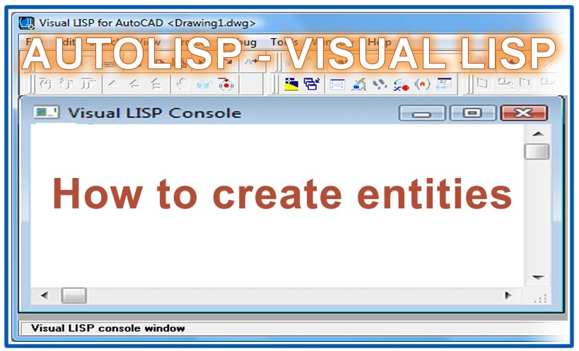 Photo of How to create entities with autolisp in AutoCAD