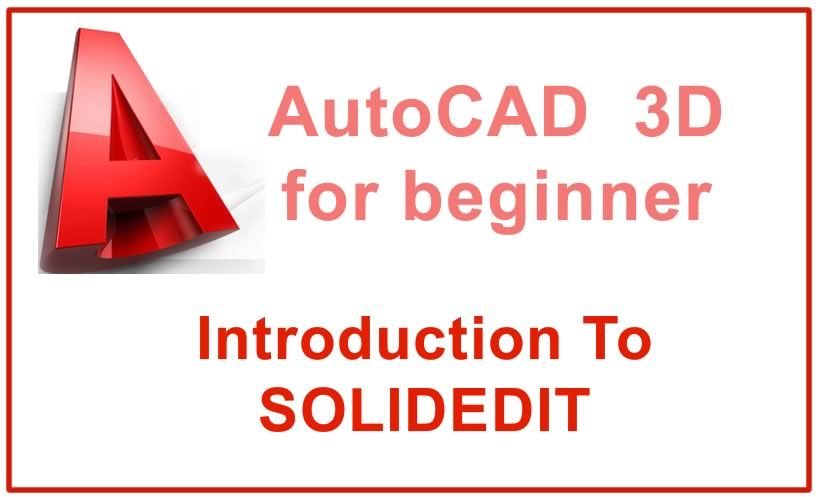 Photo of Introduction To SOLIDEDIT