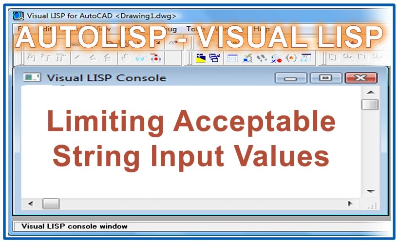 Photo of Limiting Acceptable String Input Values with autolisp in AutoCAD