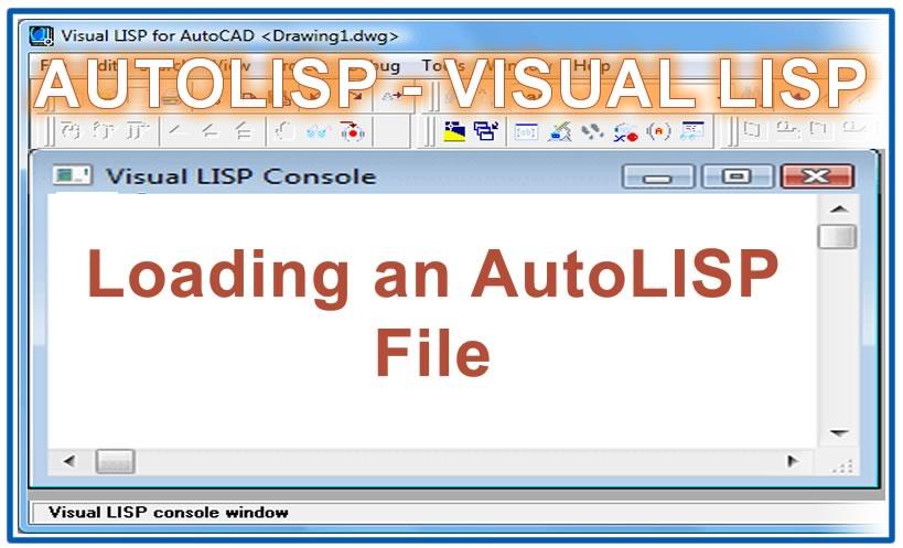 Photo of Loading an AutoLISP File