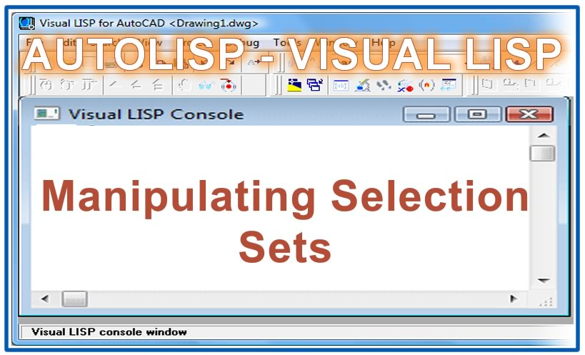 Photo of Manipulating Selection Sets with autolisp in AutoCAD