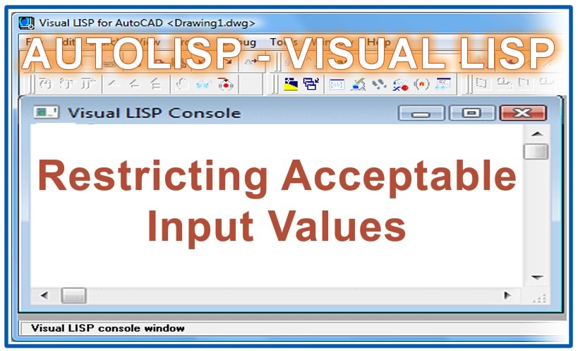 Photo of Restricting Acceptable Input Values with autolisp in AutoCAD