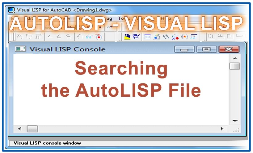 Photo of Searching the AutoLISP File with autolisp in AutoCAD