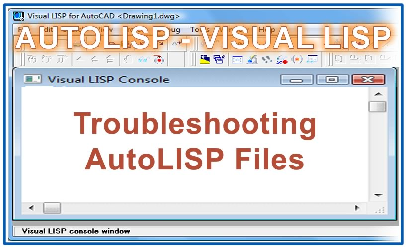 Photo of Troubleshooting AutoLISP Files
