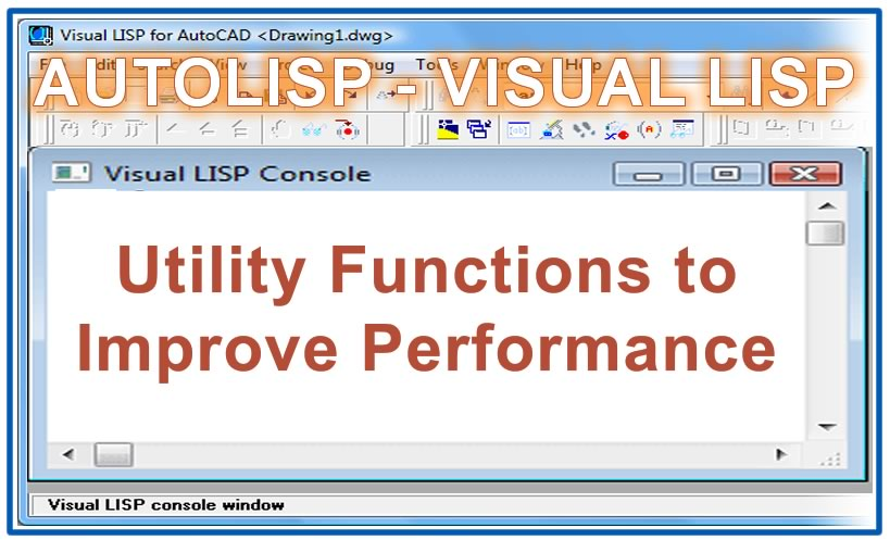 Photo of Utility Functions to Improve Performance with autolisp