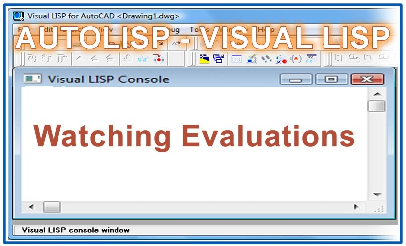 Photo of Watching Evaluations with autolisp in AutoCAD