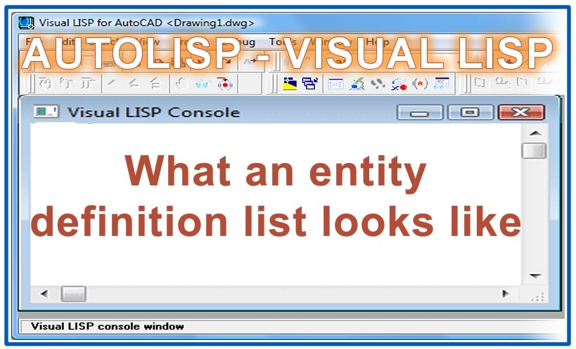 Photo of What an entity definition list looks like with autolisp in AutoCAD