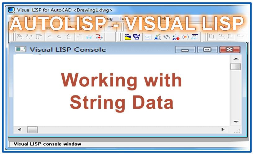 Photo of Working with String Data with autolisp in AutoCAD