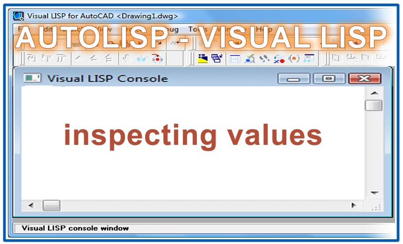 Photo of inspecting values with autolisp in AutoCAD
